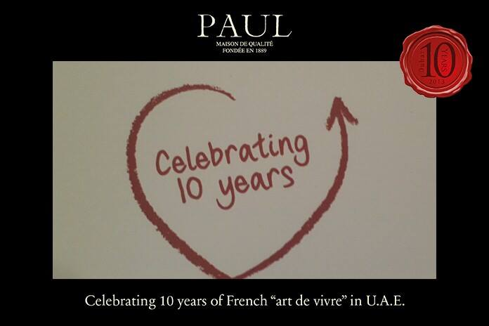 PAUL is celebrating its 10th anniversary inUAE!