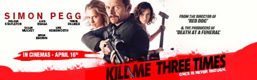 "Win 5 couple invites to the premiere screening of ""Kill Me Three Times"""